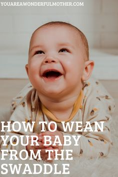 Weaning Baby From the Swaddle Baby Kind, Our Baby, Baby Life Hacks, 4th Trimester, Brush My Teeth, Baby Weaning, Baby Swaddle, First Time Moms, First Baby