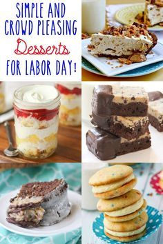 Simple and Crowd Pleasing Labor Day Desserts -- lots of easy ideas that every ones loves -- even a couple of no bake options!!