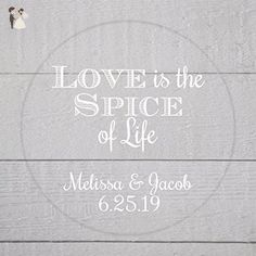 Love is the Spice of Life Cleart Transparent with White Ink Wedding Favor Sticker (#069-C-WT) - Wedding party invitations (*Amazon Partner-Link)