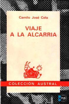Camilo José Cela  Viaje a la Alcarria