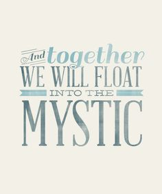 Into The Mystic - 8x10- Rustic - Vintage Style - Typographic Art Print - Song Lyrics