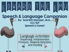 Edward the Emu: Speech and Language Companion. It addresses sequencing, comprehension, rhyming, pronouns, and directions. Language And Literature, Speech And Language, Language Activities, Literacy Activities, Shared Reading, Australian Animals, Early Education, Emu, Speech Therapy