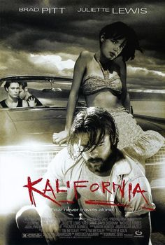 KALIFORNIA MOVIE POSTER - Brad Pitt Juliette Lewis David Duchovny