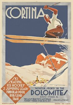 Dolomites, province of Belluno, Veneto, Northern Italy Vintage Italian Posters, Vintage Ski Posters, Art Deco Posters, Poster Prints, Vintage Advertisements, Vintage Ads, Nordic Skiing, Tourism Poster, Railway Posters