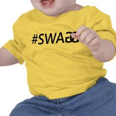 #SWAG / SWAGG Baby's #Tee by Chantal PhotoPix. #Funny, Trendy and Cool #Quote with Hash Tag. #apparel #tshirts #clothes