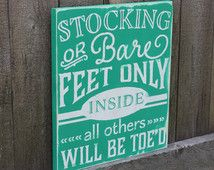 No Shoes Sign, Stocking or Bare Feet Only, Take Your Shoes Off Sign, Wall Art, Home Decor, No Shoes Plaque, Remove Your Shoes Wooden Sign