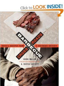 Barbecue Crossroads: Notes and Recipes from a Southern Odyssey: Robb Walsh, O. Rufus Lovett: 9780292739321: Amazon.com: Books