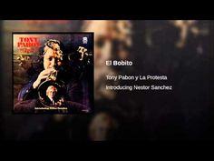 """""""El Bobito""""  -TONY PABON Y LA PROTESTA"""
