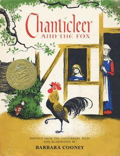 The Art of Children's Picture Books: Chanticleer and the Fox, Barbara Cooney