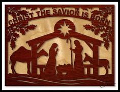Nativity Scene and Word Art: Christ the Savior is born. Scroll Saw Pattern.  Decoration Scrollsaw Pattern from #SteveGood  #ChristmasDIY #scrollsawpatternsandprojects  #freeprintables donations happily accepted  #fretwork http://scrollsawworkshop.blogspot.com/2015/10/christ-savior-is-born-scroll-saw-pattern.html #nativity #papercutting