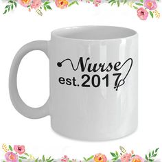 Nurses est 2017, Graduation Gift for, Nursery rhyme, Nursery School, Nursery  Mug,  Mug 11oz, 15oz Mug
