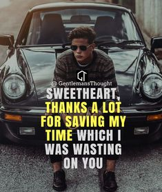 SWEETHEART, THANKS A LOT FOR SAVING MY TIME WHICH I WAS WASTING ON YOU #breakup #love #couple #feelings #emotions #happiness #life #hurt #relationship #relationshipgoals #couple #lovequotes #romance #romantic #boyfriend #girlfriend #hurt #loneliness #pain #emotions #bf #gf #goals #love #loveforever #lovestory #soulmate #soulmates #quotesaboutlife #hurt #onesidedlove #us #ex #money #golddigger #Gentlemansthought