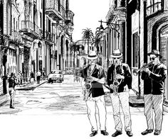 band in cuba. Illustration of a jazz band in a street of Cuba ,Jazz band in cuba. Illustration of a jazz band in a street of Cuba , Original Places Drawing by Douglas Roberts Cuba, Cafe Concert, City Drawing, Jazz Band, Old World Style, Impressionism Art, Of Wallpaper, Royalty Free Images, Wall Murals