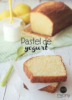 - Yogurt cake the best cake in the world! , The yogurt cake is the easiest cake to make that I know, and it never fails! Recipe of lemon yogurt cake perfect sponge cake! Sweet Recipes, Cake Recipes, Mexican Food Recipes, Dessert Recipes, Un Cake, Bread Cake, Cake Cookies, Cupcake Cakes, Delicious Desserts
