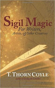 BOOK--ESOTERTIC-- Sigil Magic by T. Thorn Coyle