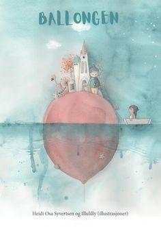 Ballongen av Heidi Osa Syvertsen (Innbundet) Om, Painting, Painting Art, Paintings, Painted Canvas, Drawings