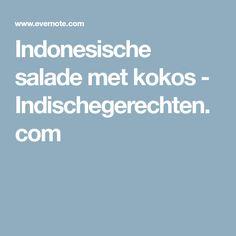 Indonesische salade met kokos - Indischegerechten.com