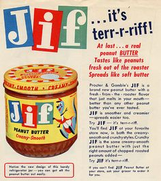 1958: Jif Creamy Peanut Butter was introduced.