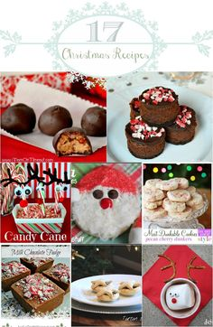 17 Christmas Recipes. Mostly sweets but a few for Christmas breakfast, appetizers, & dinner. #christmasrecipes