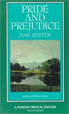 "Pride and Prejudice by Jane Austen, Norton Critical Edition, Second Edition, W.W. Norton & Company, Inc., paperback, 1993. Cover: ""Malvern Hall, Warwickshire"" by John Constable, 1809. Tate Gallery"