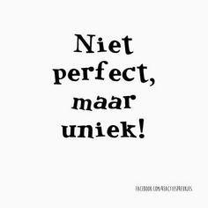 Niet perfect maar uniek