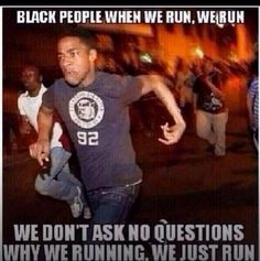 Image result for Run black meme