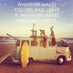 Whatever makes you feel bad, leave it. Whatever makes you smile, keep it. #minder #stress #zen