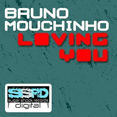 Loving You Sugar Shock Records Digital http://www.amazon.com/dp/B00Q4N464I/ref=cm_sw_r_pi_dp_7pZRub1BD96KW #DeepHouse #2015 #SSRD