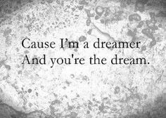 A true dreamer ...