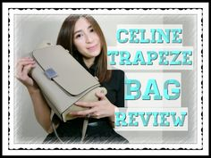 """CELINE Trapeze Bag Review 