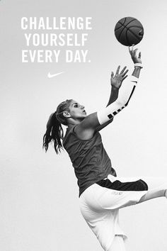 """""""I train my absolute hardest and challenge myself every day, no matter what's happening."""" — Elena Delle Donne"""