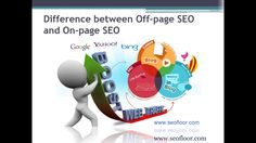 Difference between Off page SEO and On page SEO