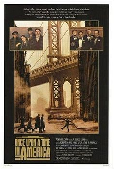 An original one-sheet movie poster x from 1984 for Sergio Leone's Once Upon a Time in America with Robert De Niro, James Woods, Elizabeth McGovern, and Joe Pesci. Elizabeth Mcgovern, Once Upon A Time, Films Cinema, Cinema Posters, Film Posters, Photos Encadrées, Pictures, Don Corleone, America Movie