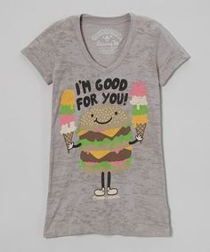 Look at this #zulilyfind! Silver 'I'm Good For You' Burnout V-Neck Tee - Girls by David & Goliath #zulilyfinds
