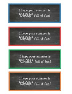 Hope your summer is CHALK full of fun! Student gift for the end of the year! What a great gift for your students at the end of the year! Add this tag to some sidewalk chalk and make the start to summer even better! Teacher End Of Year, Student Teacher Gifts, End Of School Year, Teacher Appreciation Gifts, School Fun, Preschool Graduation Gifts, Preschool Gifts, Kindergarten Graduation, Classroom Jobs