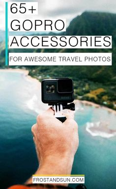 Get killer travel photos with these GoPro accessories and mounts (over 60!). #gopro #hero6 #gopromounts #goproaccessories