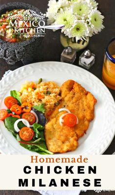 Chicken Milanese Mexicana, a meal crispy and golden treat for your dinner. A popular midday meal or dinner all over Mexico. This traditional Mexican meal is ready in 30 minutes or less, serve with a side of Mexican red rice, a salad with a few slices of avocado, some warm corn tortillas, and spicy homemade salsa. Milanese Recipe, Chicken Milanese, Real Mexican Food, Mexican Chicken Recipes, Homemade Salsa, Breaded Chicken, Corn Tortillas, Easy Meals, Easy Recipes