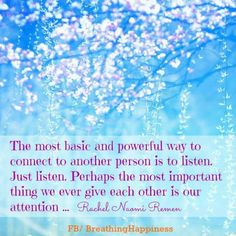 ...be silent and listen....