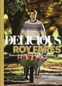 Delicious : bakverk för en godare höst och vinter