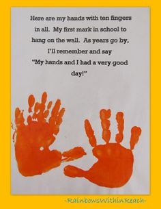 Handprint poem for preschool, handprint rhyme for kindergarten graduation . Or Great for first day of school! Thought of you with Kaidyn in kindergarten! Preschool First Day, First Day Of School Activities, 1st Day Of School, Beginning Of The School Year, Starting School, Pre School, First Day Of School Quotes, September Preschool, September Activities