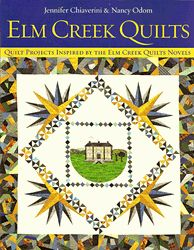 ELM CREEK QUILTS Quilt Projects Book