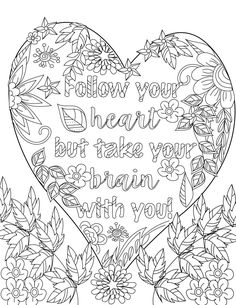 Download this file instantly and start to color! *No physical product will be sent through postal mail.*  Relax & focus while you color these uplifiting quotes surrounded by beautiful designs of flowers, heart and butterflies adult coloring image.  This is the 4th page from our beautiful adult coloring book Inspirational Quotes A Positive & Uplifting Adult Coloring Book  by Mariya Stoyanova.  Buy the whole Inspirational Quotes A Positive & Uplifting Adult Coloring Book  for 4.99 here…