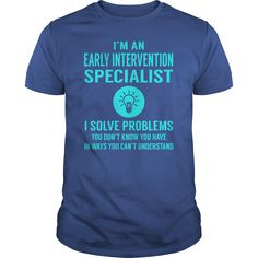 Early Intervention Specialist I Solve Problem Job Title Shirts #gift #ideas #Popular #Everything #Videos #Shop #Animals #pets #Architecture #Art #Cars #motorcycles #Celebrities #DIY #crafts #Design #Education #Entertainment #Food #drink #Gardening #Geek #Hair #beauty #Health #fitness #History #Holidays #events #Home decor #Humor #Illustrations #posters #Kids #parenting #Men #Outdoors #Photography #Products #Quotes #Science #nature #Sports #Tattoos #Technology #Travel #Weddings #Women