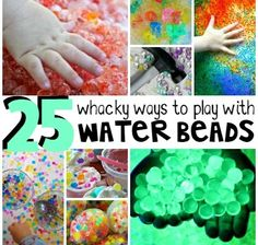 whacky ways to play with water beads