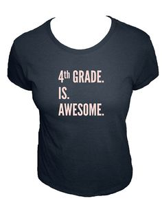 983e694ba108c Teacher Shirt - Fourth Grade is Awesome Teacher Present - Available in  different grades - 4th