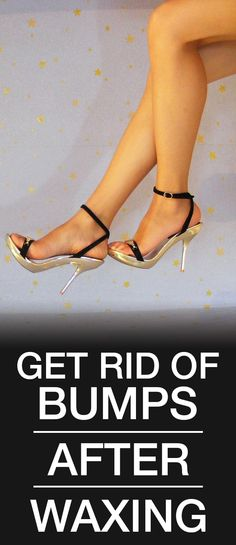 Though the good news is that, here are few steps you can take to get rid of them and get a perfect wax the next time you go for a wax: Skin Bumps, Good News, Stuart Weitzman, Sandals, Heels, Makeup, Beauty, Fashion, Moda