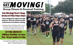 Get Moving! Boot Camp fitness classes - Military first class free!