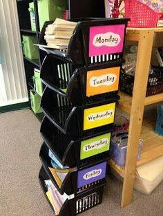 Great way to organize activities for the week. Could put copies, papers to return, or materials into these bins.