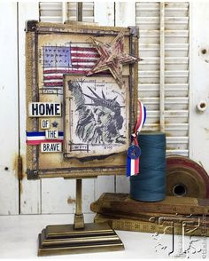 home of the brave…   Tim Holtz