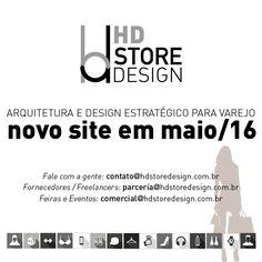 Em breve o novo site da HD Store Design estará no ar. Terá muita informação pra quem é da área de varejo e marketing, enquanto isso nos siga nas redes sociais e se informe para se tornar um profissional cada vez melhor! - hdstoredesign.com.b